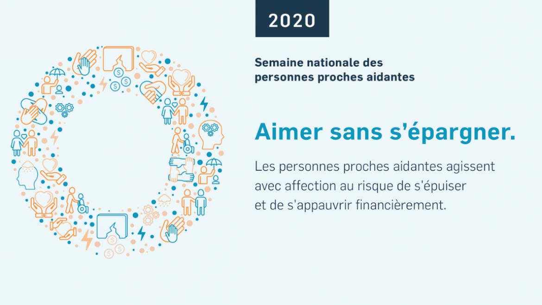 Communiqué | Semaine nationale des personnes proches aidantes 2020 : Aimer sans s'épargner